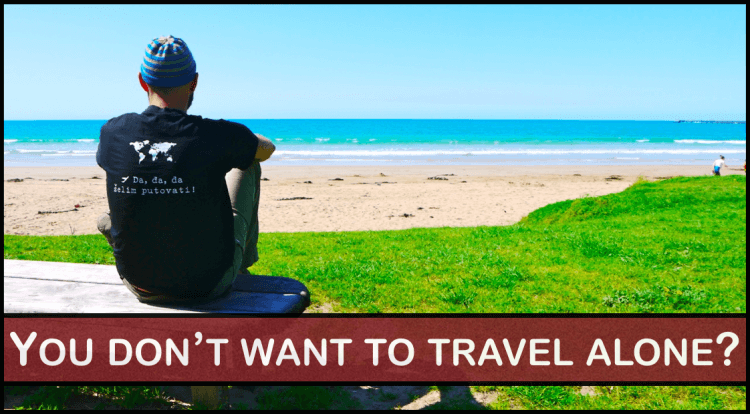 TO TRAVEL ALONE OR WITH SOMEONE?